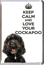 KEEP CALM and LOVE YOUR COCKAPOO Black Cockapoo puppy dog image Fridge Magnet