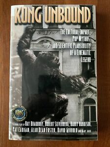 Kong Unbound : The Cultural Impact by Ray Bradbury, Alan Dean Foster, & More!