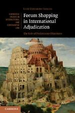 Cambridge Studies in International and Comparative Law: Forum Shopping in...