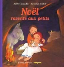 Noël raconté aux petits - Matthieu De Laubier - Livre - 390502 - 2425905