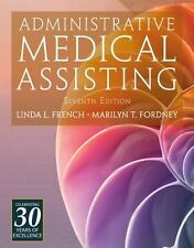 Administrative Medical Assisting by Joan Follis, Linda L. French and Marilyn T.…