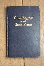 """Great Engines and Great Planes"" by Wesley W. Stout, 1947"