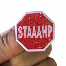 Staaahp Enamel Pin/Rahn Stahp/Jersey Shore/Sammi Sweetheart/Meme Enamel Pin