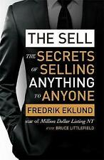The Sell: The secrets of selling anything to anyone,New Condition