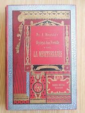 Voyages d'une famille à travers la Méditerrannée Lady Brassey, illustré