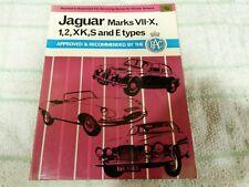 Jaguar Marks VII to X, 1, 2, XK & S-Type & E-Type by C M Smith servicing manual