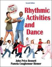 Rhythmic Activities and Dance by John Bennett and Pamela Coughenour Riemer...