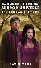 Star Trek the Original: Star Trek: Mirror Universe: the Sorrows of Empire by...