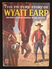 The Picture Story of Wyatt Earp. Felix Sutton with Louis Glanzman 1956 1st ed.