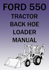 FORD TRACTOR 550 Tractor, Backhoe and Loader WORKSHOP MANUAL