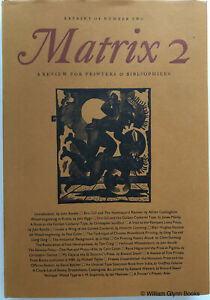 Matrix 2 Review For Printers And Bibliophiles 1993 LIMITED WHITTINGTON PRESS