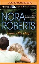 From This Day by Nora Roberts (2014, MP3 CD, Unabridged)