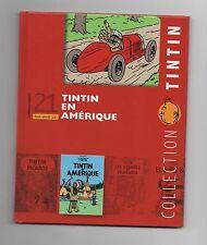 Collection Tintin Moulinsart Hachette 2011. n°21 Tintin en Amérique. NEUF