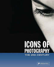 NEW Icons of Photography: The 20th Century by Peter Stepan