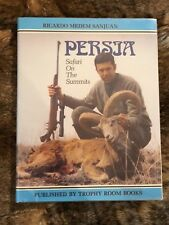 """FIRST ENGLISH EDITION OF """"PERSIA - SAFARI ON THE SUMMITS"""", SIGNED AND NUMBERED"""
