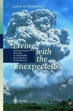 Living with the Unexpected : Linking Disaster Recovery to Sustainable...
