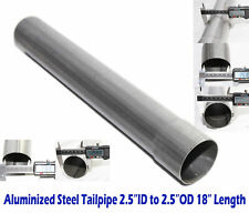 """Straight Exhaust Pipe Tailpipe 2.5""""OD to 2.5""""ID Length 18""""  Aluminized Steel"""