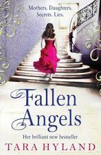 Fallen Angels By Tara Hyland. 9781847398536