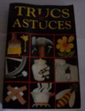 Trucs & Astuces. Pour jardin, bricolage etc. Livre de poche 1989 France-loisirs.