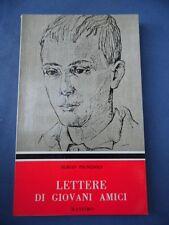 SERGIO PIGNEDOLI-LETTERE DI GIOVANI AMICI-ED. MASSIMO-MILANO 1963-PRIMA ED.
