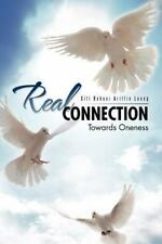 Real Connection : Towards Oneness by Siti Rohani Ariffin Leong (2012, Paperback)