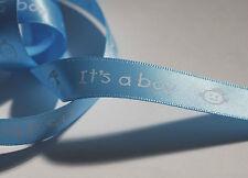 ***  BLUE - IT's A BOY -  Ribbon - 15mm Wide ***