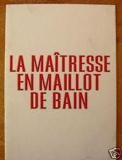 DOSSIER DE PRESSE - LA MAITRESSE EN MAILLOT DE BAIN - SAVIN / GOURLAT