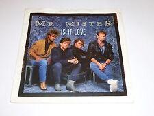 "MR MISTER - Is It Love - 1985 UK 2-track 7"" Vinyl Single in sleeve"