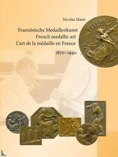 L'art de la Médaille en France (1870 - 1940), livre de N.Maier