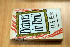 Pictures in Peril / by H. H. Pars ; Translated from the German by Kathrine Talbo