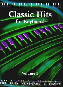 Classic Hits: v. 1 (Easy Keyboard Library) Paperback Book The Cheap Fast Free