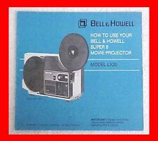 BELL & HOWELL MODEL LX20 SUPER 8 MOVIE FILM PROJECTOR OWNERS MANUAL + FREE S&H
