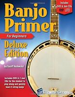 Banjo Primer Book for Beginners Deluxe Edition by Hohwald
