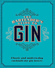 The Bartender's Guide to Gin by Love Food BRAND NEW BOOK  (Hardback 2017)