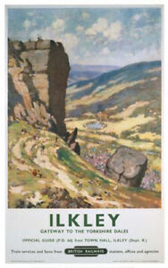 Vintage Ilkley Gateway to the Yorkshire Dales Railway Travel Poster A1/A2/A3/A4