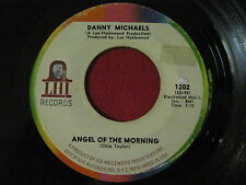45 - DANNY MICHEALS - ANGEL OF THE MORNING / CLIMB ON THE TIGERS BACK - LHI 1202