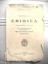 ELEMENTI DI CHIMICA Oreste Forte Casella 1924 Preliminari di Fisica Libro Raro