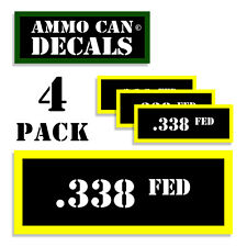 "338 FED Ammo Can Labels Ammunition Case 3""x1.15"" stickers decals 4 pack BLYW"