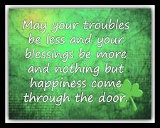MAY YOUR TROUBLES BE LESS IRISH SAYING DUBLIN CORK IRELAND METAL PLAQUE SIGN 403