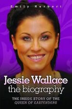 JESSIE WALLACE ___ THE BIOGRAPHY ____ BRAND NEW ____ FREEPOST UK