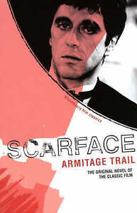 Scarface Book (Bloomsbury Film Classics) by Armitage Trail *NEW FAST UK DISPATCH