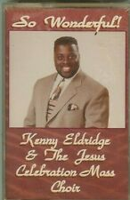 KENNY ELDRIDGE & THE JESUS CELEBRATION MASS CHOIR - CASSETTE - NEW - SEALED