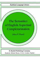 The Semantics of English Aspectual Complementation (Studies in-ExLibrary