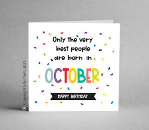 Funny Birthday Card cheeky born October best people friend brother sister H1