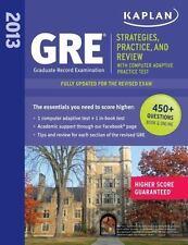 Kaplan GRE: Strategies, Practice and Review 2013 with Online Practice Test (Kapl