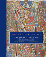 The Art of the Bible: Illuminated Manuscripts from the Medieval World by Scot McKendrick, Kathleen Doyle (Hardback, 2016)