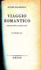 Richard Halliburton = VIAGGIO ROMANTICO