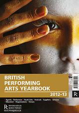 British Performing Arts Yearbook 2012/13 Music Sales Very Good Book
