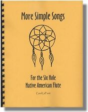 Songbook for the 6 hole Native American flute - More Simple Songs Song Book