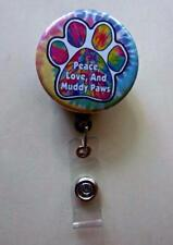 PEACE, LOVE & MUDDY PAWS  Dog Theme  Retractable Reel  ID Badge Holder
